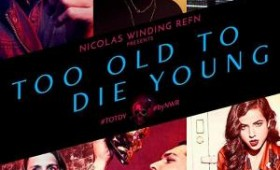 Too Old To Die Young...